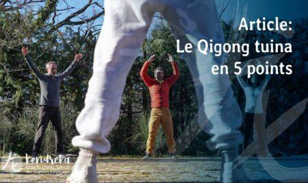 Le Qigong Tuina en 5 points