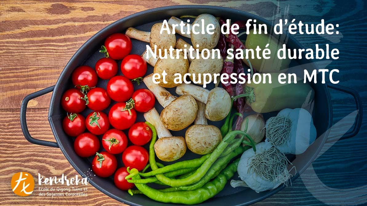 Article nutrition santé durable et MTC
