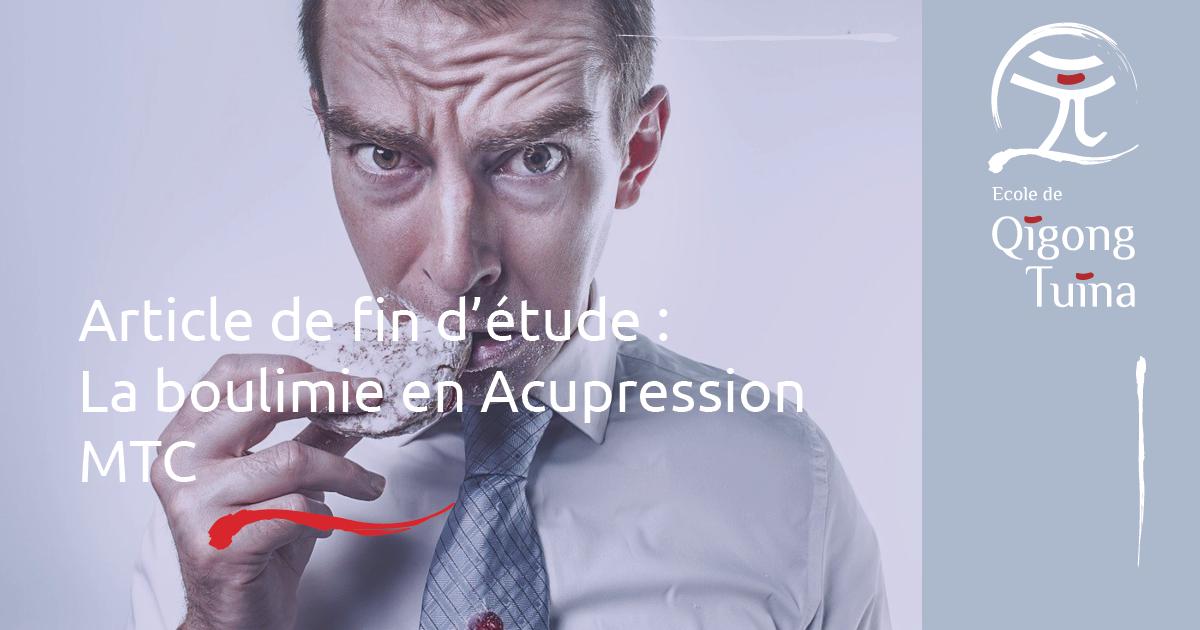 Article Boulimie en acupression (Médecine chinoise Traditionnelle)
