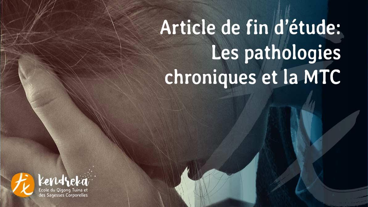 Article sur les pathologies Chronique et la Médecine Traditionnelle Chinoise