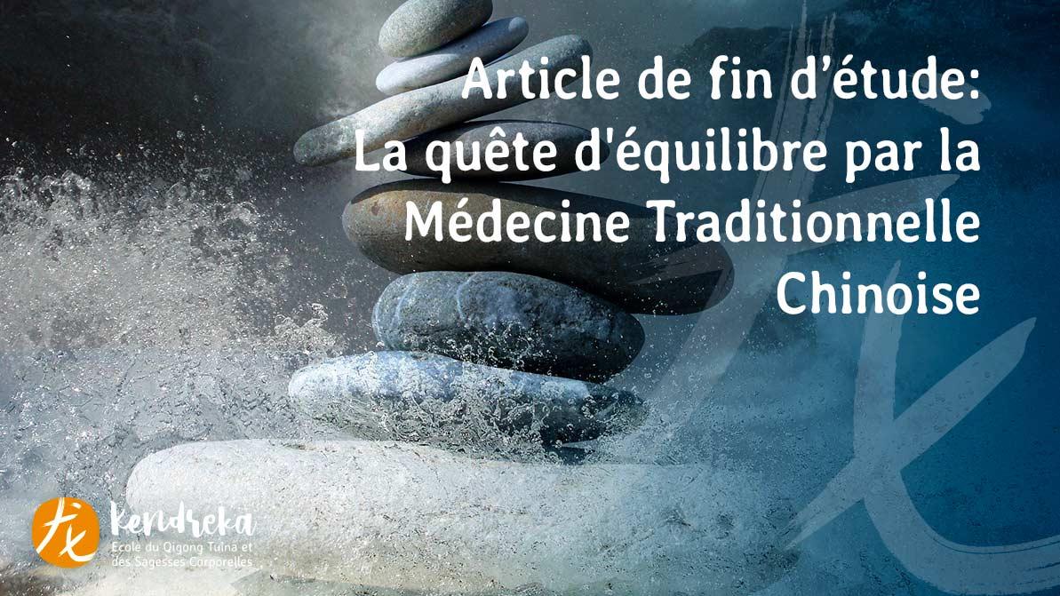 Article quête d'équilibre par la Médecine Traditionnelle Chinoise
