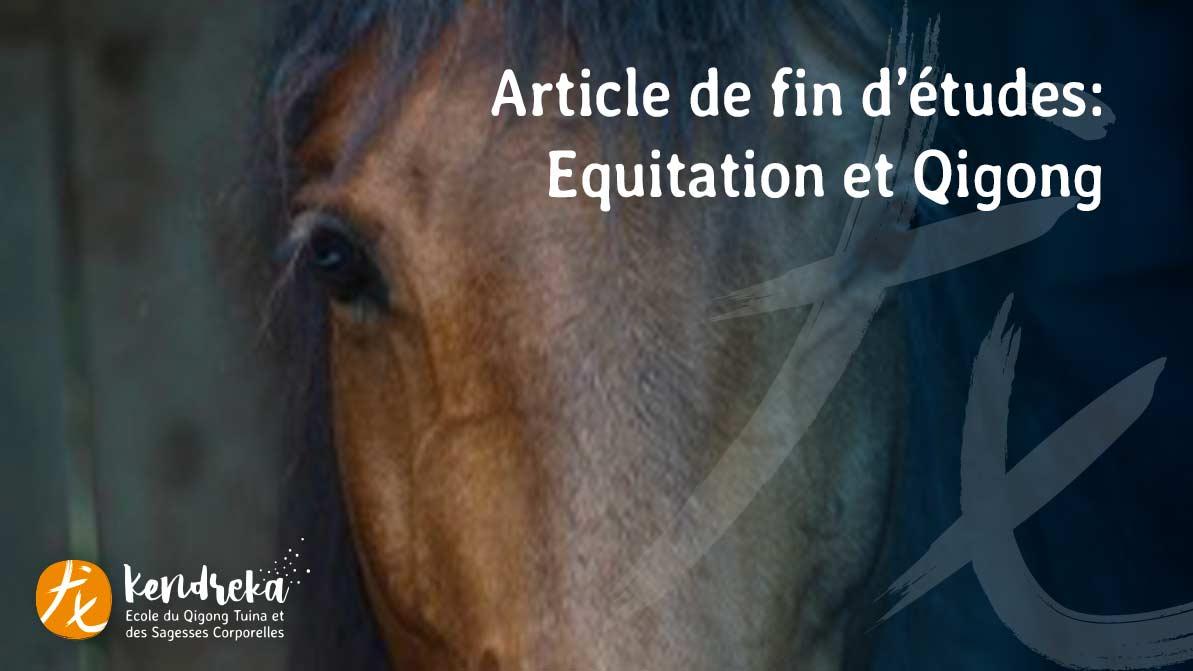 Article sur l'équitation et le QIgong - Médecine Chinoise Traditionnelle