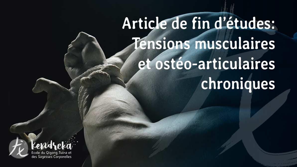 Articles tensions musculaires chroniques en MTC
